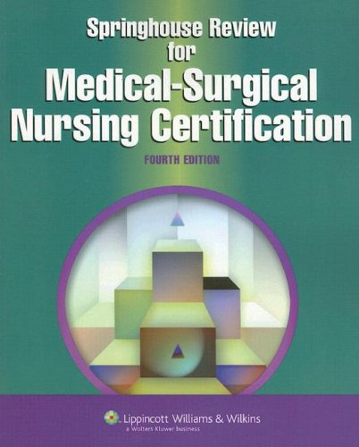 Springhouse Review for Medical-Surgical Nursing Certification  4th 2007 (Revised) edition cover
