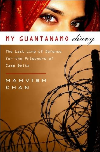 My Guantanamo Diary The Detainees and the Stories They Told Me  2009 edition cover