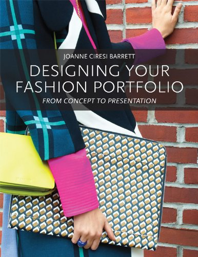Designing Your Fashion Portfolio From Concept to Presentation  2012 edition cover