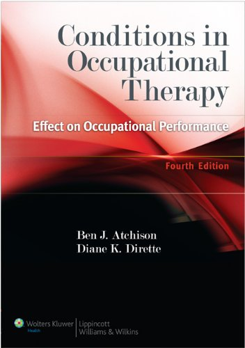 Conditions in Occupational Therapy Effect on Occupational Performance 4th 2011 (Revised) 9781609135072 Front Cover