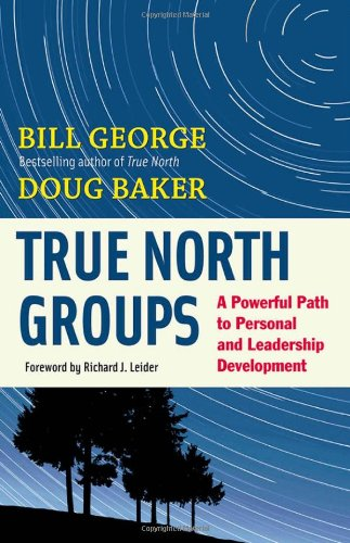 True North Groups A Powerful Path to Personal and Leadership Development  2011 edition cover
