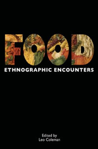 Food Ethnographic Encounters  2011 9781847889072 Front Cover