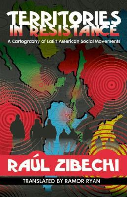 Territories in Resistance A Cartography of Latin American Social Movements  2012 edition cover