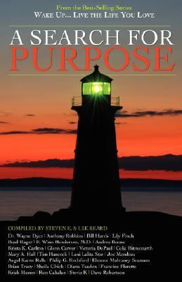 Wake Up . . . Live the Life You Love A Search for Purpose  2007 9781933063072 Front Cover