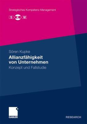 Allianzf�higkeit Von Unternehmen Konzept und Fallstudie  2009 9783834920072 Front Cover