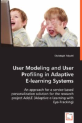 User Modeling and User Profiling in Adaptive  2008 9783836463072 Front Cover