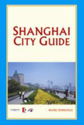 Shanghai City Guide:  2007 edition cover