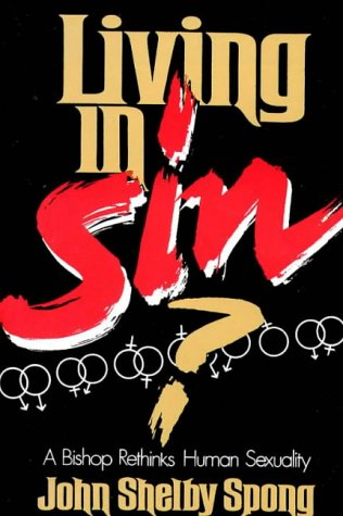 Living in Sin? A Bishop Rethinks Human Sexuality  2001 edition cover