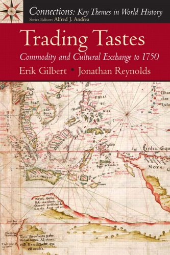 Trading Tastes Commodity and Cultural Exchange to 1750  2006 edition cover