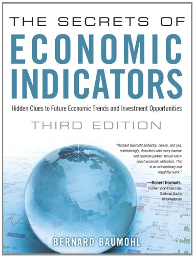 Secrets of Economic Indicators Hidden Clues to Future Economic Trends and Investment Opportunities 3rd 2013 edition cover