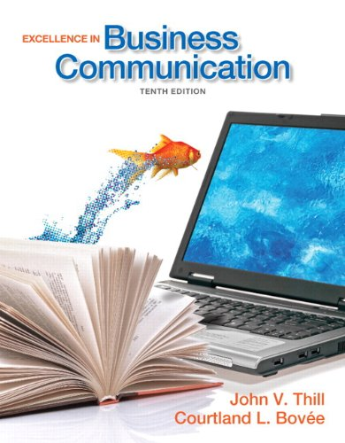 Excellence in Business Communication  10th 2013 9780133034073 Front Cover