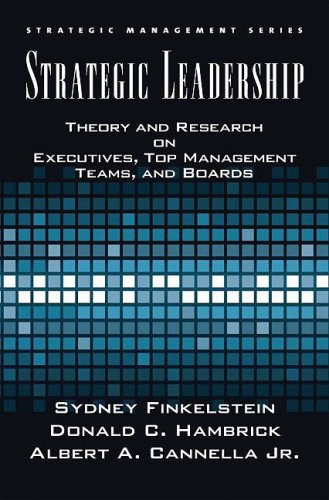 Strategic Leadership Theory and Research on Executives, Top Management Teams, and Boards  2009 edition cover