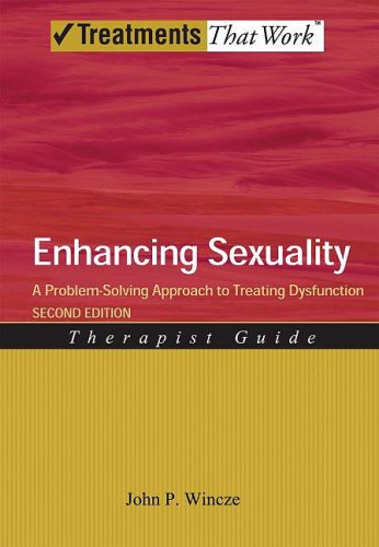 Enhancing Sexuality A Problem-Solving Approach to Treating Dysfunction Therapist Guide 2nd 2010 edition cover