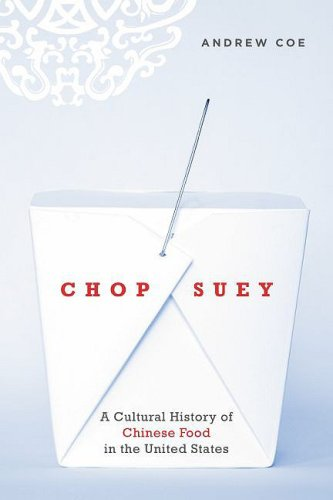 Chop Suey A Cultural History of Chinese Food in the United States  2009 edition cover