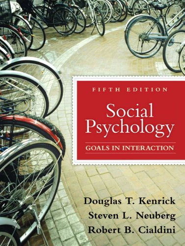 Social Psychology Goals in Interaction 5th 2010 edition cover