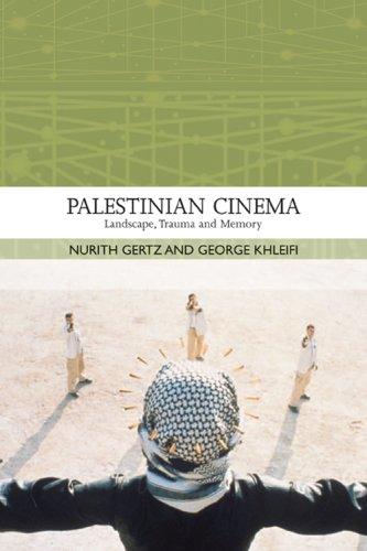Palestinian Cinema Landscape, Trauma, and Memory  2008 edition cover