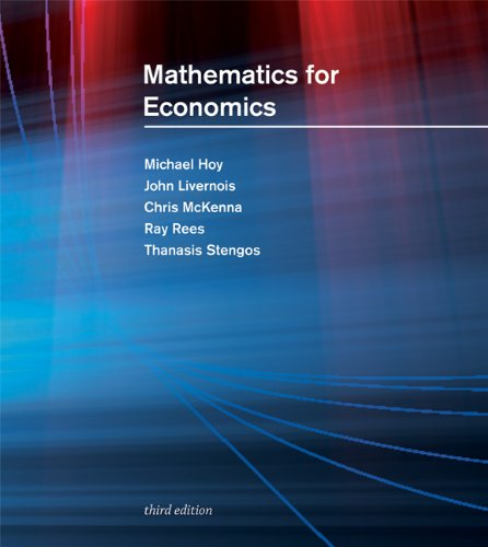 Mathematics for Economics  3rd 2011 (Student Manual, Study Guide, etc.) edition cover