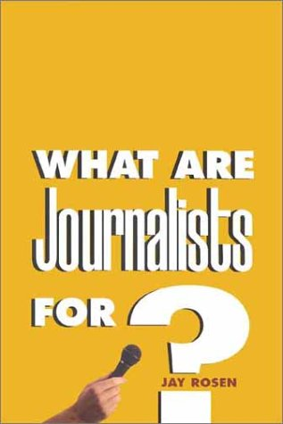 What Are Journalists For?   1999 edition cover
