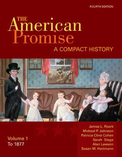 American Promise A Compact History to 1877 4th edition cover