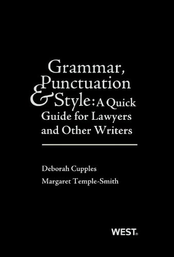Cupples and Temple-Smith's Grammar, Punctuation and Style A Quick Guide for Lawyers and Other Writers  2013 edition cover