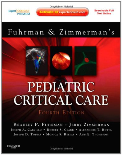 Pediatric Critical Care Expert Consult Premium Edition - Enhanced Online Features and Print 4th 2011 edition cover