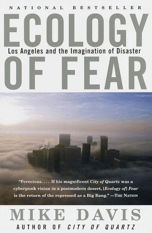 Ecology of Fear Los Angeles and the Imagination of Disaster N/A edition cover