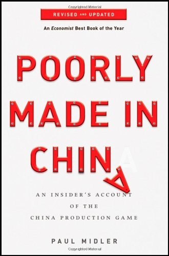 Poorly Made in China An Insider's Account of the China Production Game 2nd 2011 (Revised) edition cover