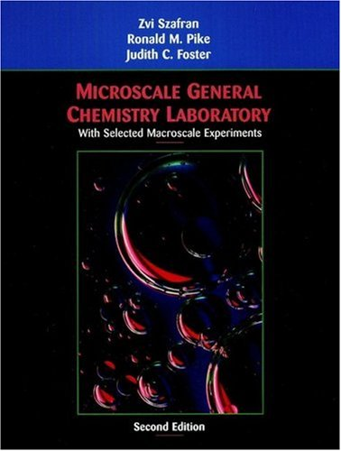 Microscale General Chemistry Laboratory With Selected Macroscale Experiments 2nd 2003 (Revised) edition cover