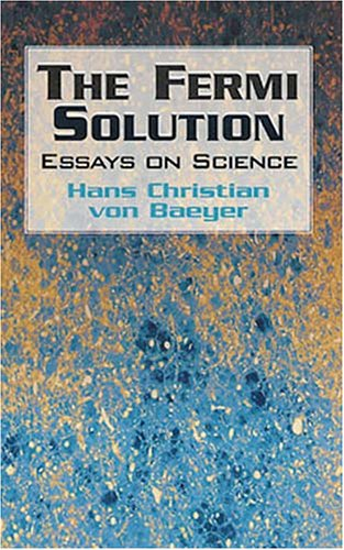 Fermi Solution Essays on Science  2001 9780486417073 Front Cover