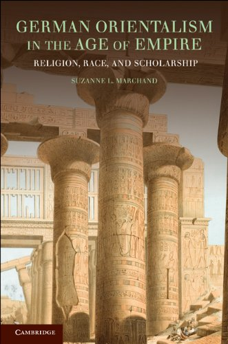 German Orientalism in the Age of Empire Religion, Race, and Scholarship  2010 edition cover