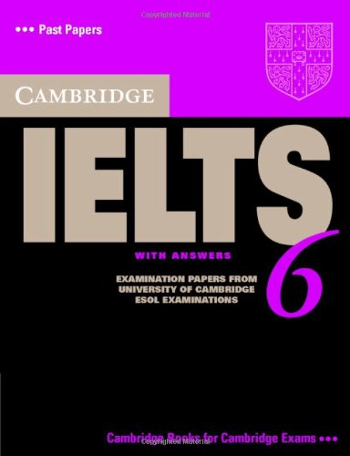 CAMBRIDGE IELTS 6 STUDENT'S BOOK WITH ANSWERS   2007 (Student Manual, Study Guide, etc.) 9780521693073 Front Cover