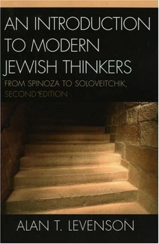 Introduction to Modern Jewish Thinkers From Spinoza to Soloveitchik 2nd 2006 (Revised) edition cover