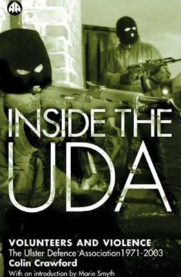 Inside the UDA Volunteers and Violence  2003 9780745321073 Front Cover