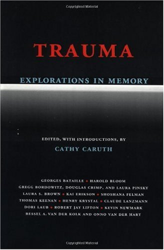 Trauma Explorations in Memory  1995 edition cover