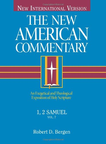 New American Commentary - 1, 2 Samuel An Exegetical and Theological Exposition of Holy Scripture N/A edition cover