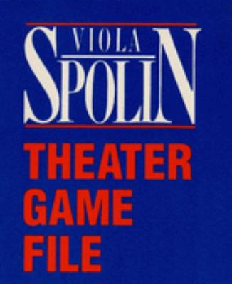 Theater Game File  N/A edition cover