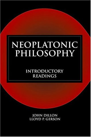 Neoplatonic Philosophy Introductory Readings  2004 edition cover