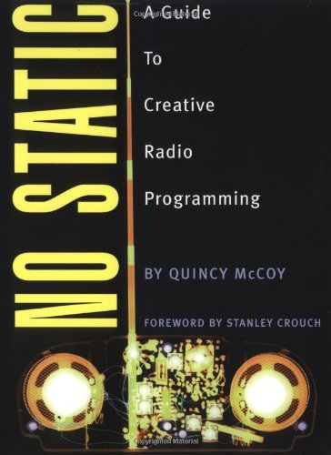 No Static A Guide to Creative Radio Programming  2002 9780879307073 Front Cover