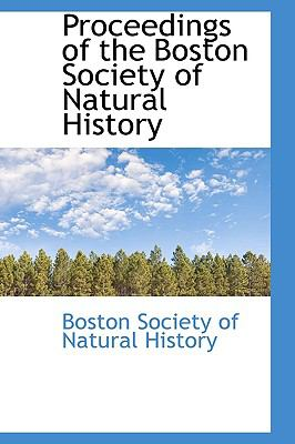 Proceedings of the Boston Society of Natural History N/A 9781113457073 Front Cover