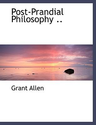 Post-Prandial Philosophy N/A 9781116018073 Front Cover