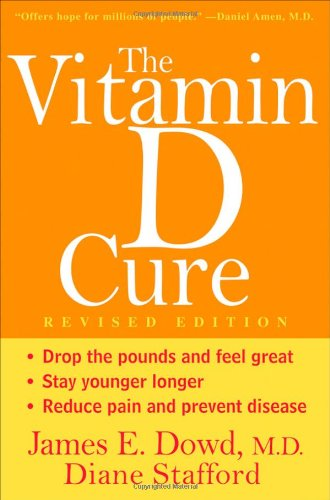 Vitamin D Cure   2012 (Revised) edition cover