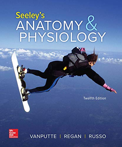 SEELEY'S ANATOMY+PHYSIOLOGY (LOOSELEAF) N/A 9781260399073 Front Cover