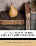 Des Priesters Wernher Driu Liet Von der Maget  N/A edition cover