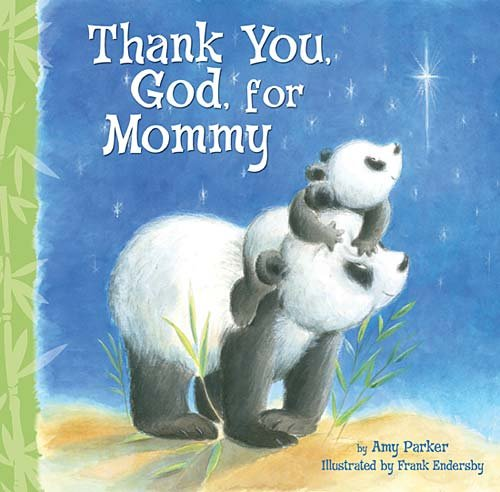 Thank You, God, for Mommy   2011 9781400317073 Front Cover