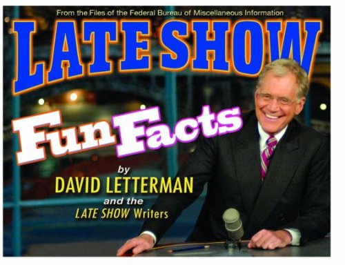 Late Show Fun Facts   2008 9781401323073 Front Cover