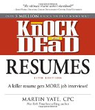 Knock 'em Dead Resumes A Killer Resume Gets More Job Interviews! 11th 2014 9781440579073 Front Cover