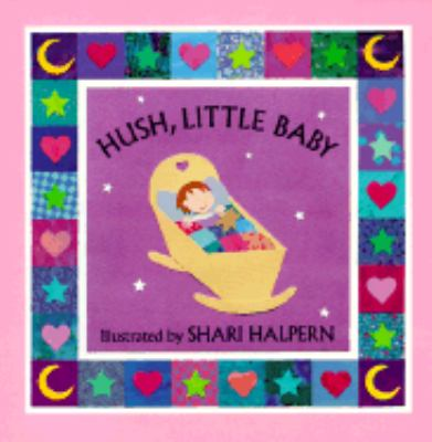 Hush Little Baby   1997 9781558588073 Front Cover