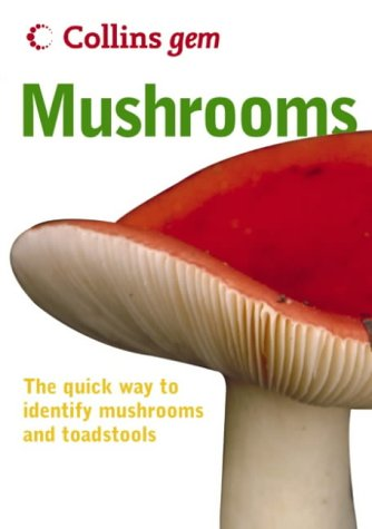 Mushrooms (Collins Gem)  2nd 2004 9780007183074 Front Cover