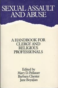 Sexual Assault and Abuse A Handbook for Clergy and Religious Professionals N/A edition cover