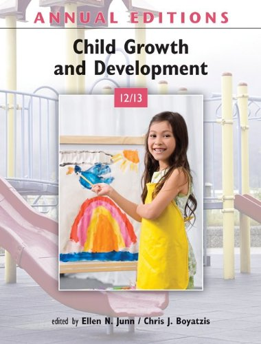 Annual Editions: Child Growth and Development 12/13  19th 2012 9780078051074 Front Cover